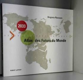 2033, Atlas des Futurs du...