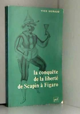 La conquête de la liberté...