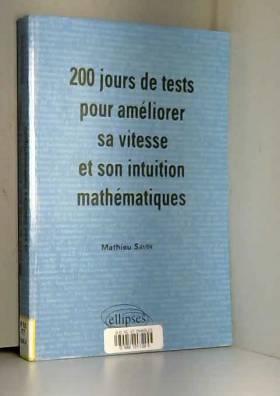 200 jours de tests pour...