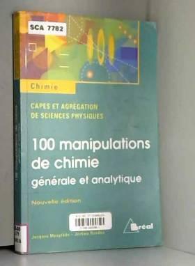100 manipulations de chimie...