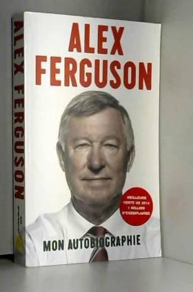 Alex Ferguson : Mon...