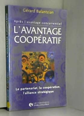 L'avantage coopératif. Le...
