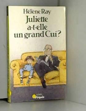 Juliette a-t-elle un grand...