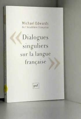 Dialogues singuliers sur la...