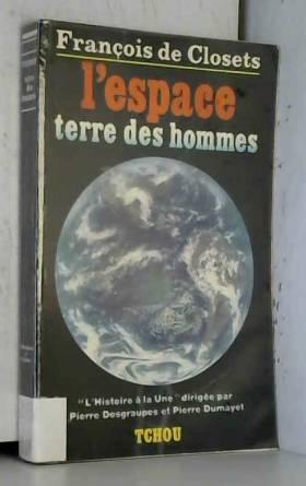 L'espace terre des hommes