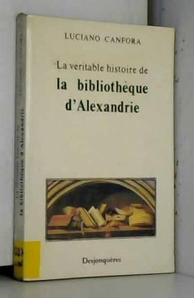 La Véritable Histoire de la...