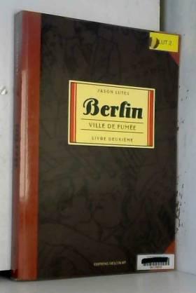 Berlin, Tome 2 : Ville de...