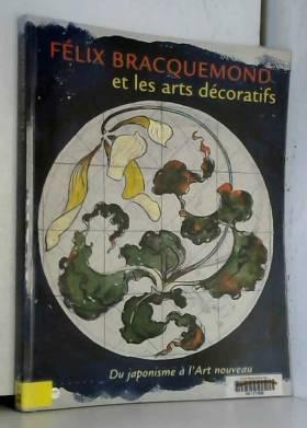 Felix Braquemond et les...