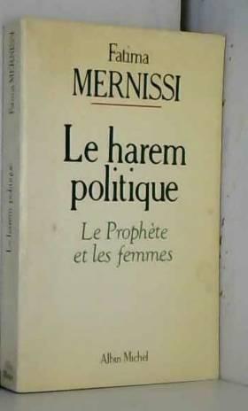 Le harem politique : Le...