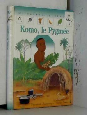 Komo, le Pygmée