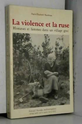 La violence et la ruse :...