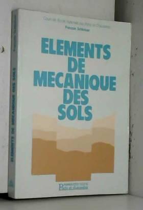 François Schlosser - Eléments de mécanique des sols