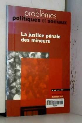 Dominique Youf - La justice pénale des mineurs (n.935 avril 2007)