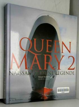 Queen Mary 2 : Naissance...