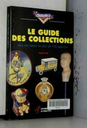 LE GUIDE DES COLLECTIONS....