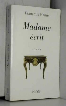 Madame écrit