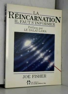 La réincarnation : il faut...