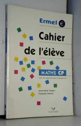 Maths CP. : Cahier de l'lve