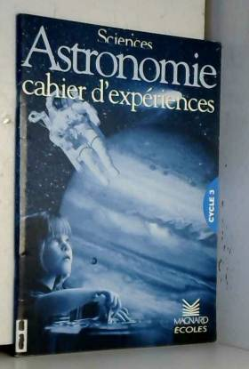 Astronomie : cahier...