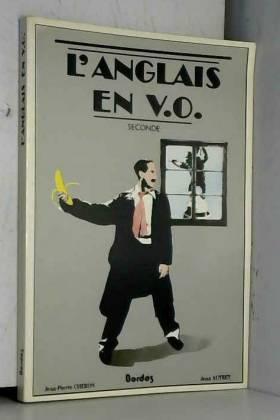 L'Anglais en V.O. : Seconde