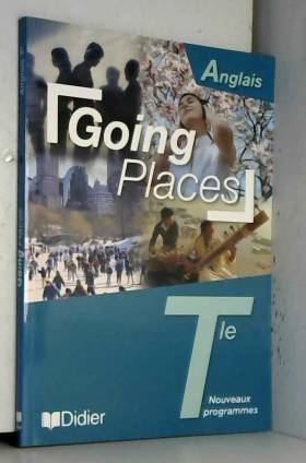 Anglais Tle Going Places