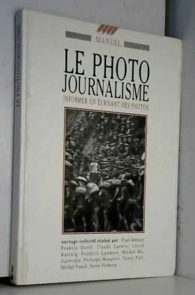 Le photo journalisme