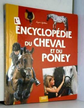 L'encyclopédie du cheval et...