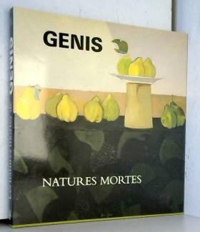 Les Natures mortes de Genis