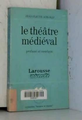 Le Théâtre médiéval