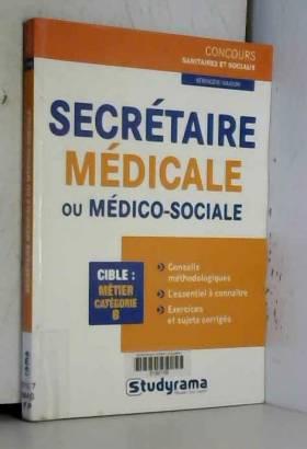 Secrétaire médicale ou...