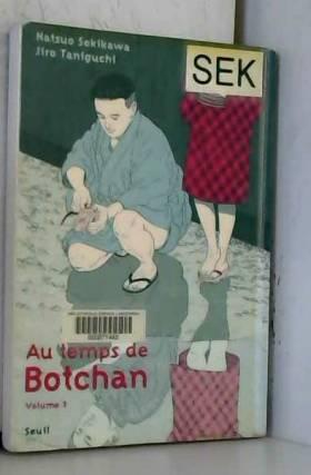 Au temps de Botchan, Tome 3...