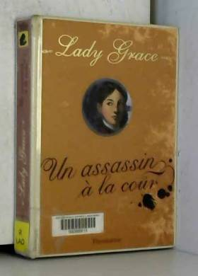 Lady Grace, Tome 1 : Un...
