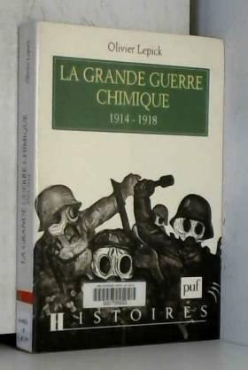 La Grande Guerre chimique...