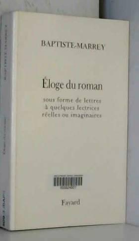 Eloge du Romans...