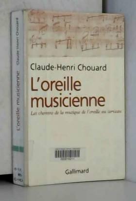 L'Oreille musicienne : Les...