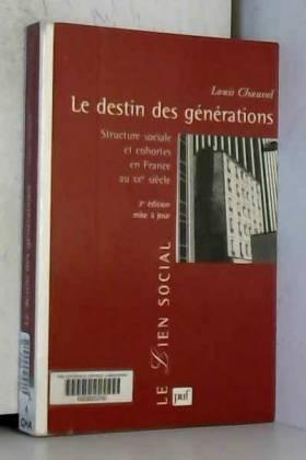Le Destin des générations :...