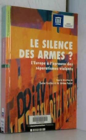 Le silence des armes ? :...