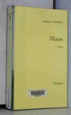 Maos (Prix Renaudot des...