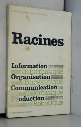 Collectif - Racines, schema directeur de l'informatique