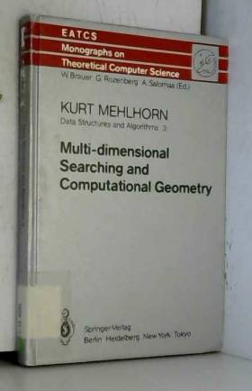 K. Mehlhorn - Data Structures and Algorithms III: Multi-dimensional Searching and Computational Geometry...