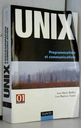 UNIX : Programmation et...