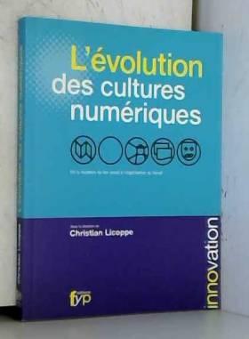 L'évolution des cultures...