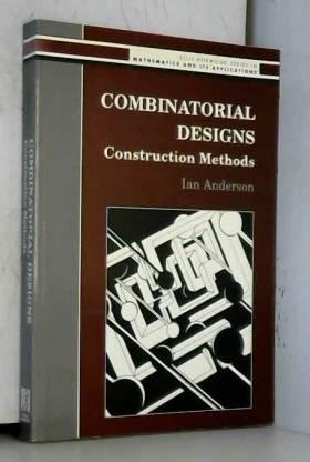 I. Anderson - Combinatorial Designs: Construction Methods