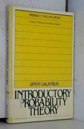 Janos Galambos - Introductory Probability Theory