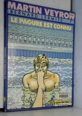 Bernard Lermitte, tome 7 :...