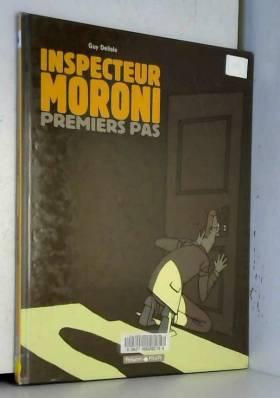 Inspecteur Moroni, tome 1 :...