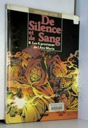 DE SILENCE ET DE SANG...