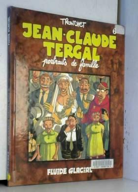 Jean-Claude Tergal, tome 6...