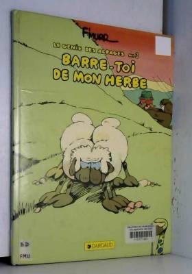 Le Génie des alpages, tome...