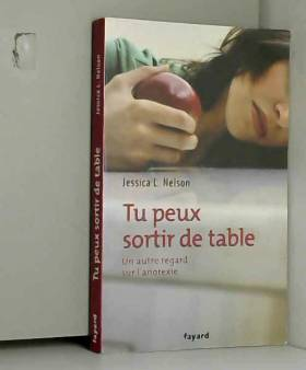 Tu peux sortir de table :...